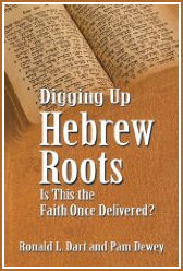 Digging Up Hebrew Roots